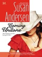 Coming Undone (Mills & Boon Silhouette) ebook by Susan Andersen