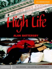 High Life, Low Life ebook by Battersby, Alan