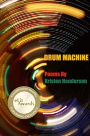 Drum Machine ebook by Kristen Henderson