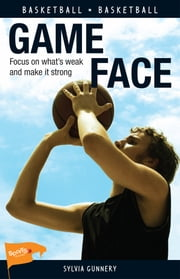 Game Face ebook by Sylvia Gunnery