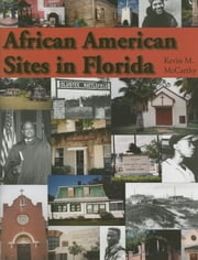 African American Sites in Florida ebook by Kevin M McCarthy