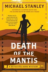 Death of the Mantis - A Detective Kubu Mystery ebook by Michael Stanley