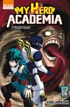 My Hero Academia T06 eBook by Kohei Horikoshi