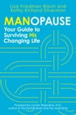 Manopause: Your Guide to Surviving His Changing Life