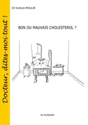 Bon ou mauvais cholestérol ? ebook by Kobo.Web.Store.Products.Fields.ContributorFieldViewModel