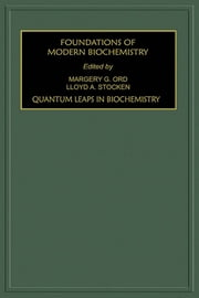 Quantum Leaps in Biochemistry ebook by L.A. Stocken,M.G. Ord