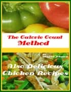 The Calorie Count Method ebook by Martha Johnson
