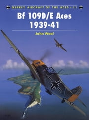 Bf 109D/E Aces 1939–41 ebook by John Weal,John Weal