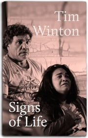 Signs of Life - a play ebook by Tim Winton