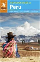 The Rough Guide to Peru ebook by Dilwyn Jenkins,Kiki Deere