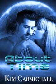 About Time ebook by Kim Carmichael