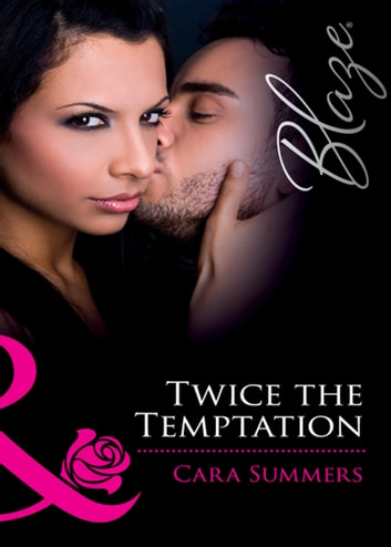 Twice The Temptation ebook by Cara Summers