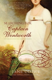Searching For Captain Wentworth ebook by Jane Odiwe
