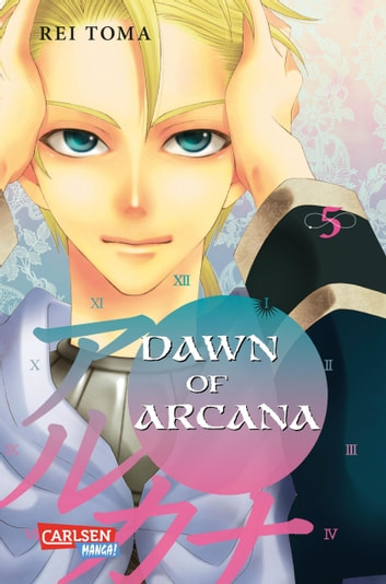 Dawn of Arcana 5 eBook by Rei Toma