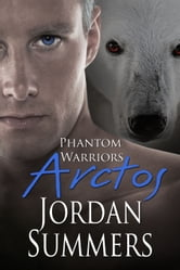 Phantom Warriors 4: Arctos ebook by Jordan Summers