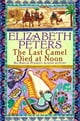 The Last Camel Died at Noon eBook door Elizabeth Peters