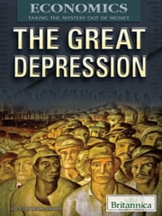 The Great Depression ebook by Britannica Educational Publishing,Duignan,Brian