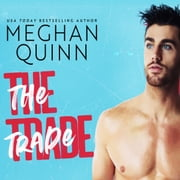 The Trade audiobook by Meghan Quinn
