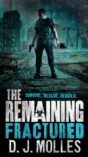 The Remaining: Fractured ebook by D.J. Molles