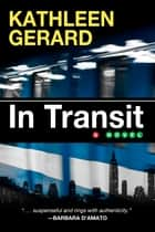 In Transit ebook by Kathleen Gerard