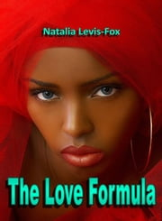 The Love Formula ebook by Natalia Levis-Fox