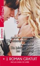 Un amour défendu - Un héritier pour les Calloway - Troublante alliance ebook by Sarah M. Anderson, Kristi Gold, Maureen Child