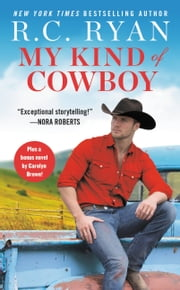 My Kind of Cowboy - Two full books for the price of one ebook by R.C. Ryan