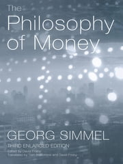 The Philosophy of Money ebook by Georg Simmel