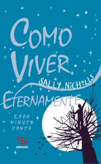 Como viver eternamente ebook by Sally Nicholls