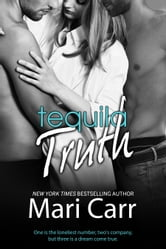 Tequila Truth ebook by Mari Carr