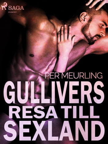 Gullivers resa till sexland ebook by Per Meurling