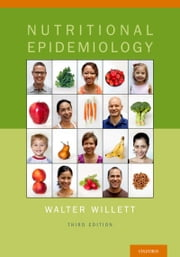 Nutritional Epidemiology ebook by Walter Willett