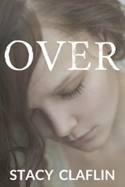 Over ebook by Stacy Claflin