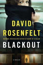 Blackout - A Thriller ebook by David Rosenfelt