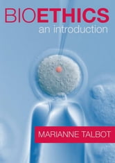 Bioethics ebook by Talbot, Marianne