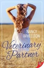 Veterinary Partner ebook by Nancy Wheelton