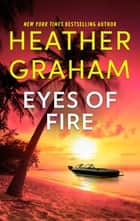 Eyes of Fire ebook by Heather Graham