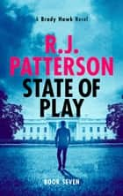 State of Play ebook by R.J. Patterson