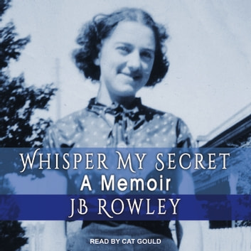 Whisper My Secret audiobook by JB Rowley