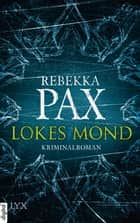 Lokes Mond ebook by Rebekka Pax