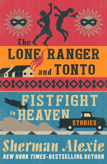 the lone ranger and tonto fistfight in heaven alcoholism