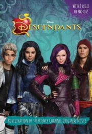 Descendants Junior Novel ebook by Disney Book Group