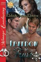 Freedom to Trust ebook by Melody Snow Monroe