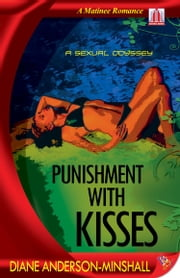 Punishment with Kisses ebook by Diane Anderson-Minshall