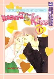 Itazura Na Kiss (Special Full Color Edition) ebook by Kaoru Tada
