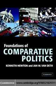 Foundations of Comparative Politics: Democracies of the Modern World ebook by Newton, Ken