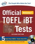 Official TOEFL iBT® Tests Volume 1 2nd Edition (ebook) ebook by Educational Testing Service