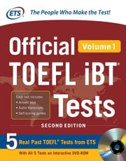 Official TOEFL iBT® Tests Volume 1, 2nd Edition ebook by Educational Testing Service