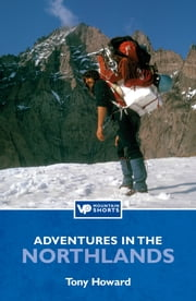 Adventures in the Northlands - Vertebrate Mountain Shorts ebook by Tony Howard