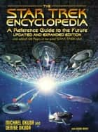 The Star Trek Encyclopedia ebook by Michael Okuda,Denise Okuda,Debbie Mirek